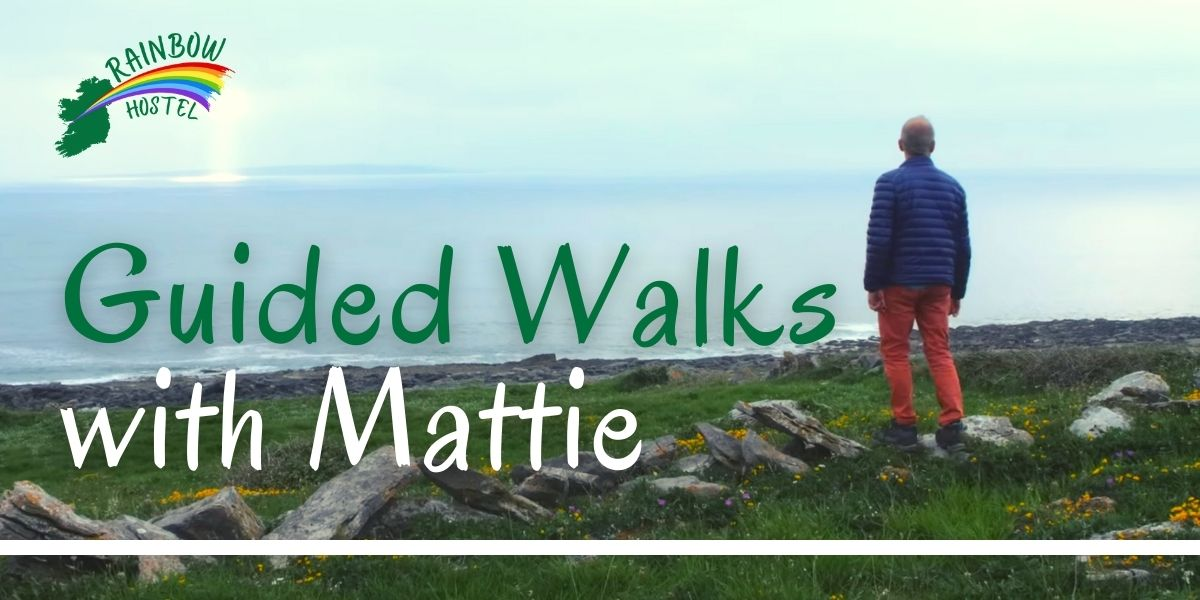 Guided Walks with Mattie - Rainbow Hostel Doolin
